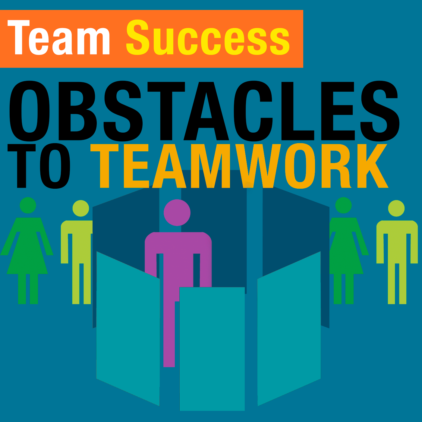 Obstacles To Teamwork