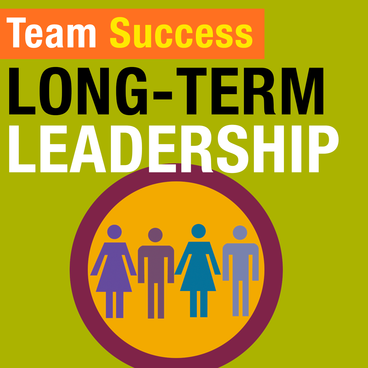 Long-Term Leadership