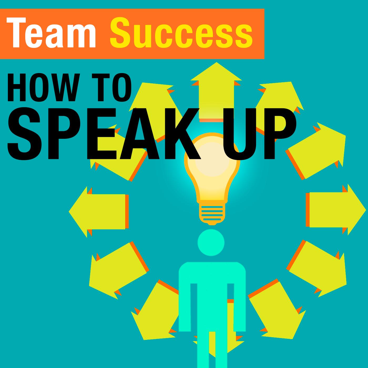 HowToSpeakUp_TeamSuccessPodcast