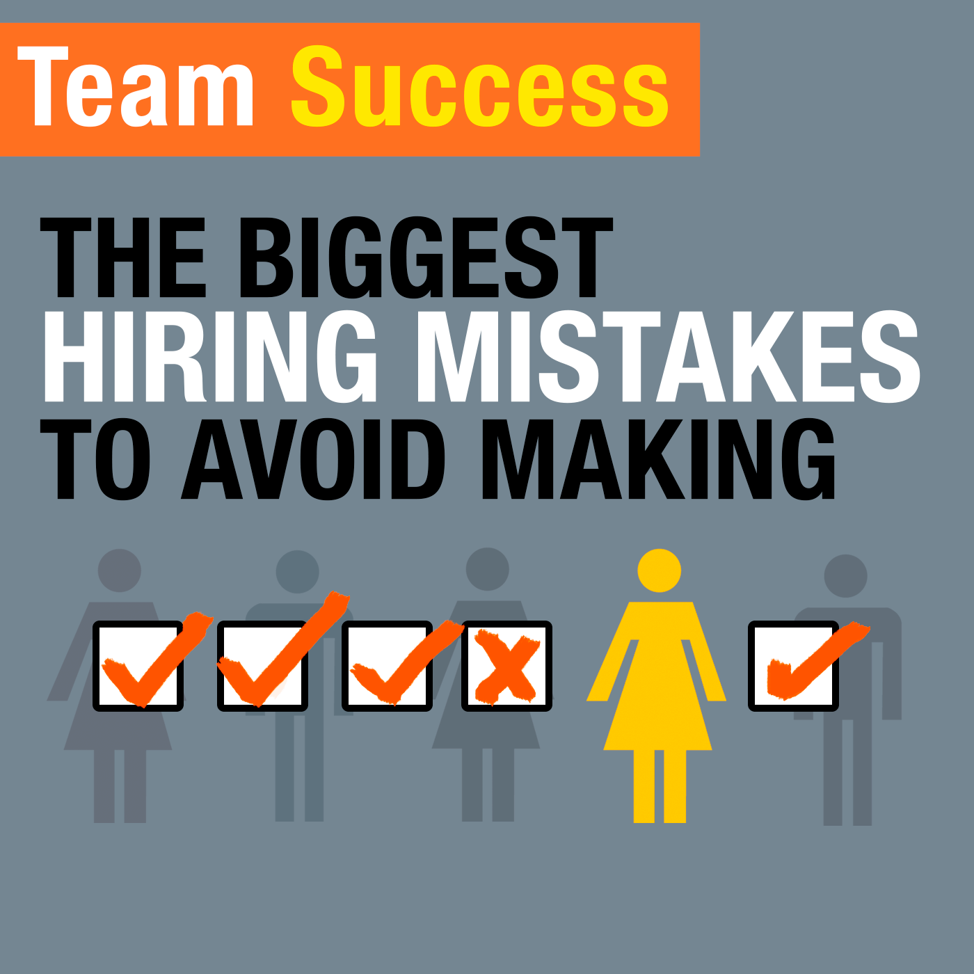 The Biggest Hiring Mistakes To Avoid Making