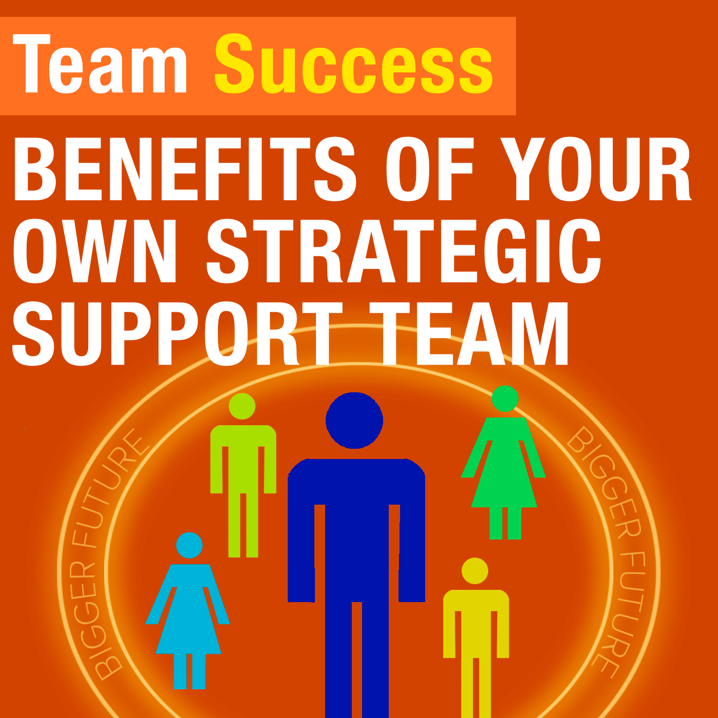 Benefits Of Your Own Strategic Support Team