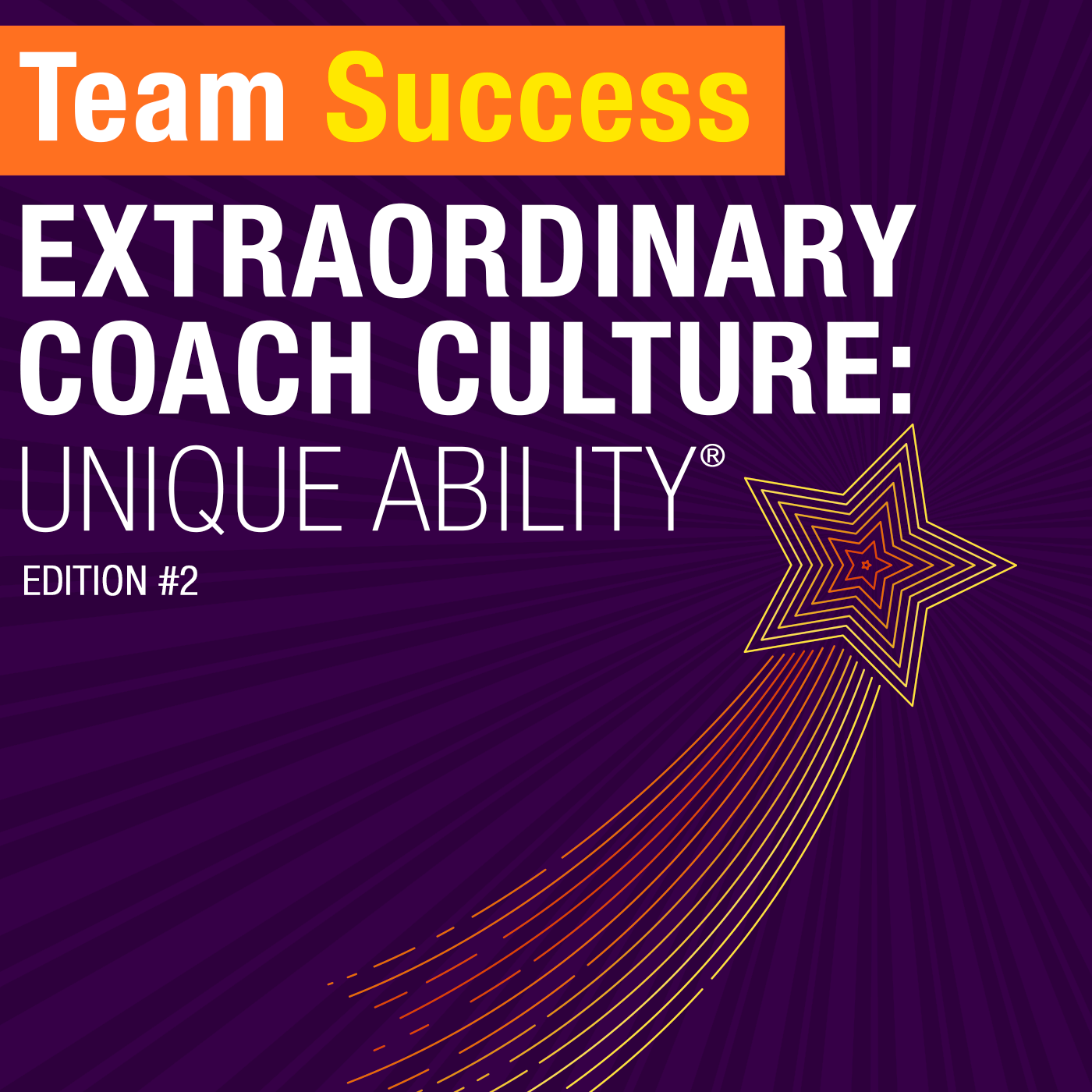 Extraordinary Coach Culture Unique Ability