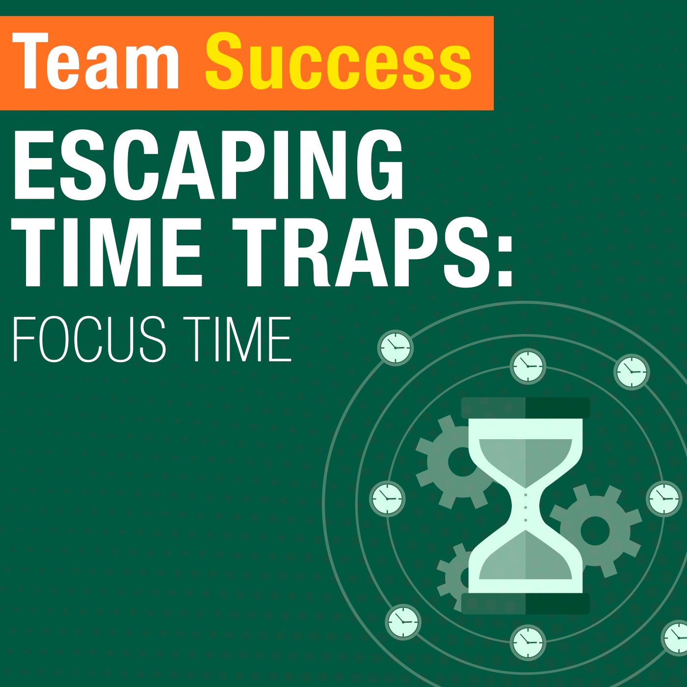 Escaping Time Traps Focus Time