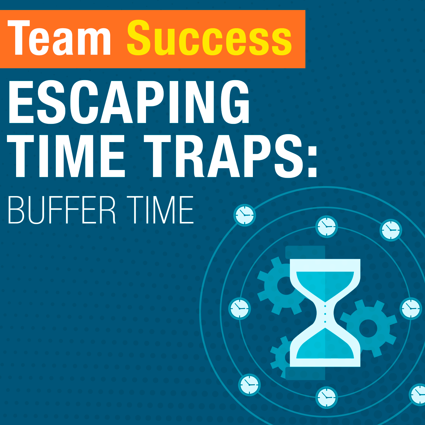 Escaping Time Traps: Buffer Time