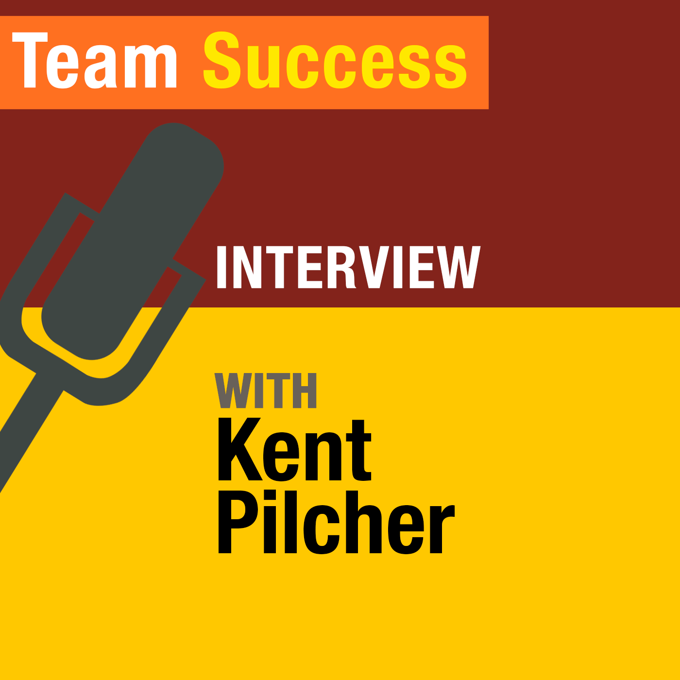 How To Create A Team So Good They Could Replace You, With Entrepreneur Kent Pilcher