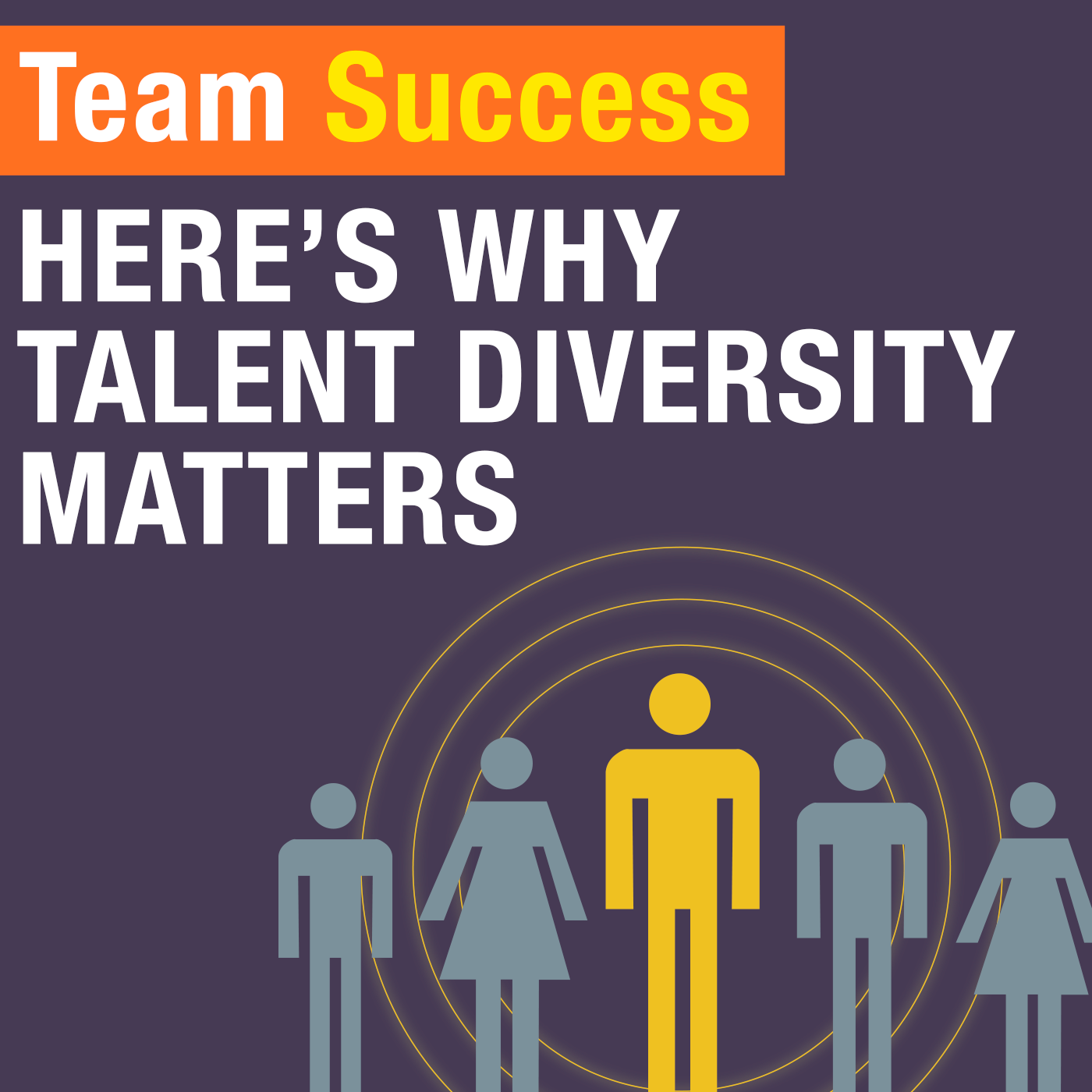 Here's Why Talent Diversity Matters