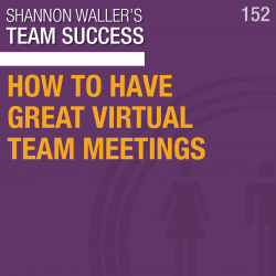 How To Have Great Virtual Team Meetings
