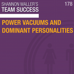 Power Vacuums And Dominant Personalities
