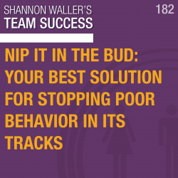 Nip It In The Bud: Your Best Solution For Stopping Poor Behavior In Its Tracks