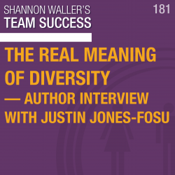 The Real Meaning Of Diversity— Author Interview With Justin Jones-Fosu